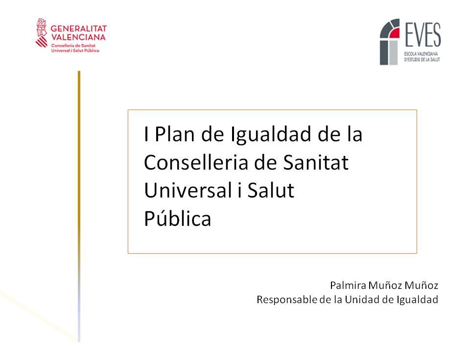 I Plan de Igualdad de la Conselleria de Sanitat Universal i Salut Pública