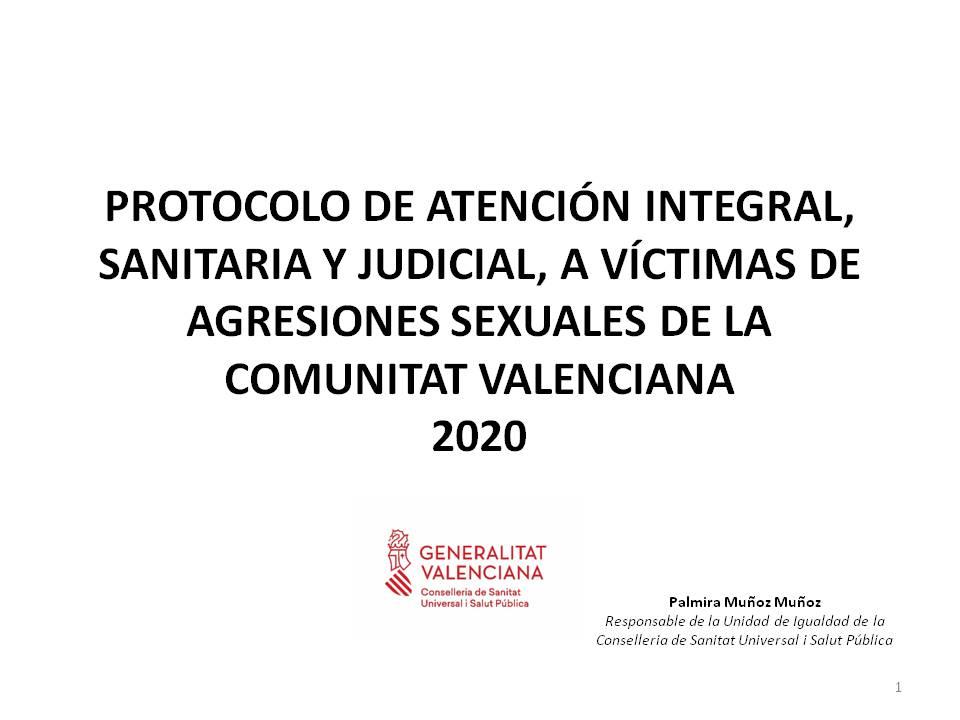 Protocolo de atención integral, sanitaria y judicial, a víctimas de agresiones sexuales de la Comunitat Valenciana
