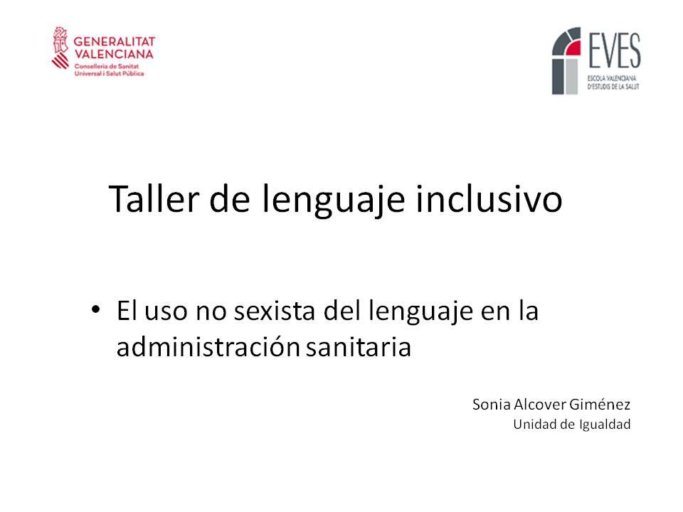Taller de lenguaje inclusivo: El uso no sexista del lenguaje en la administración sanitaria